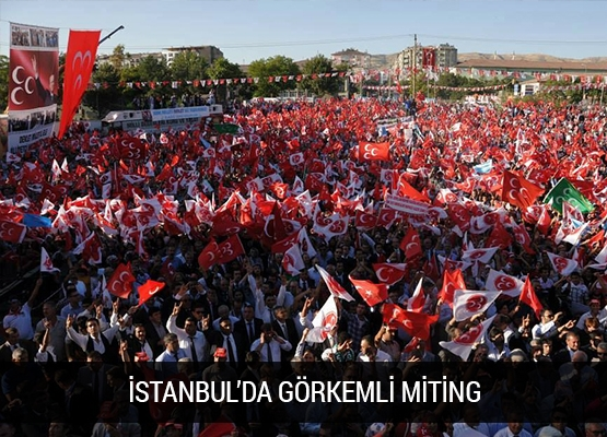 İstanbul'da Görkemli Miting